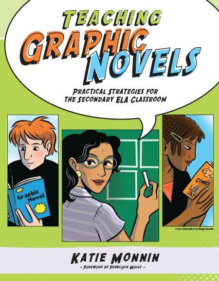 Teaching Graphic Novels - Dr. Katie Monnin