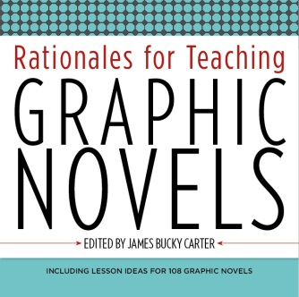 Rationales for Teaching Graphic Novels - Dr. James Bucky Carter